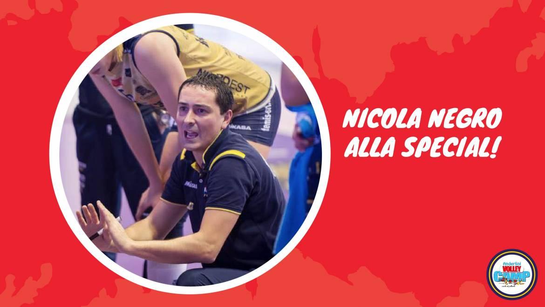 NICOLA NEGRO: DAL TOP DEL CAMPIONATO AL TOP DEL CAMP!
