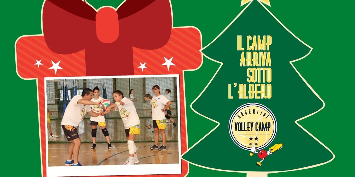 A NATALE REGALA L'ANDERLINI VOLLEY CAMP